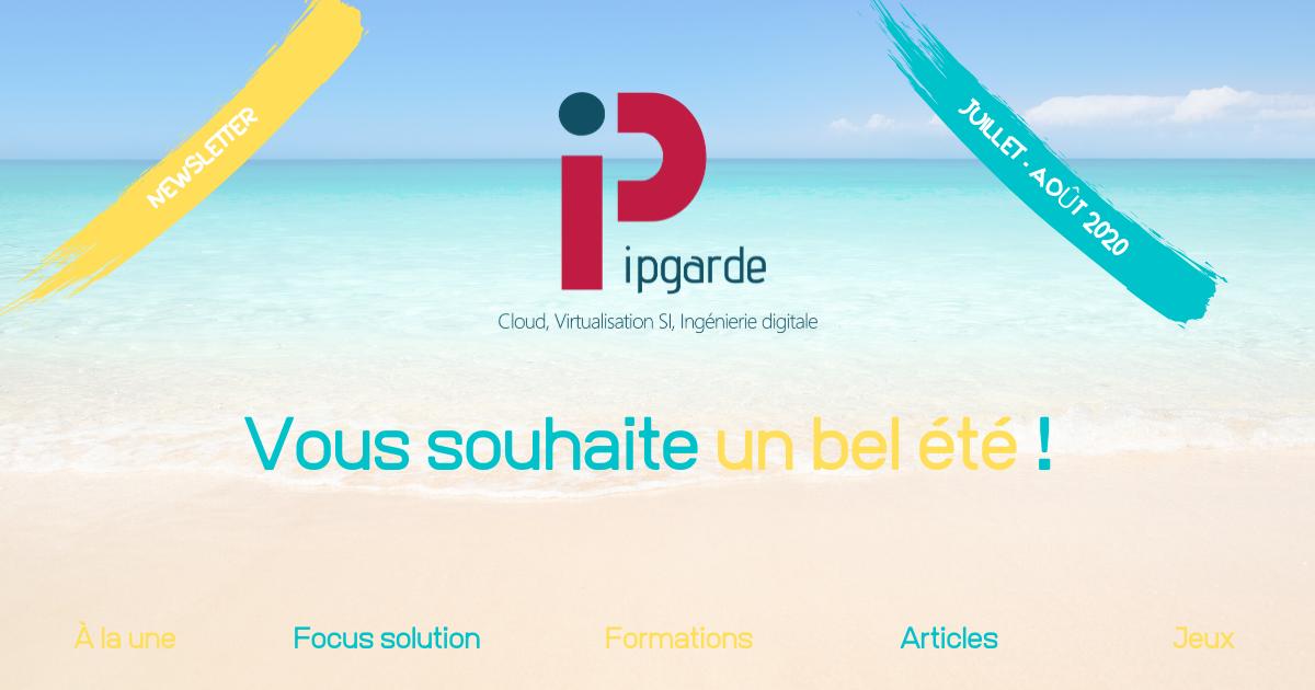 IPgarde vous souhaite un bel été !